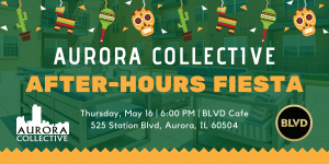 Aurora Collective After-Hours Fiesta